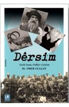 Dêrsim (Tarih Inanç Folklor Gözlem)