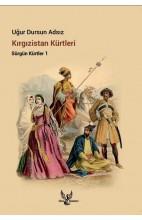 Kırgızistan Kürtleri Sürgün Kürtler 1