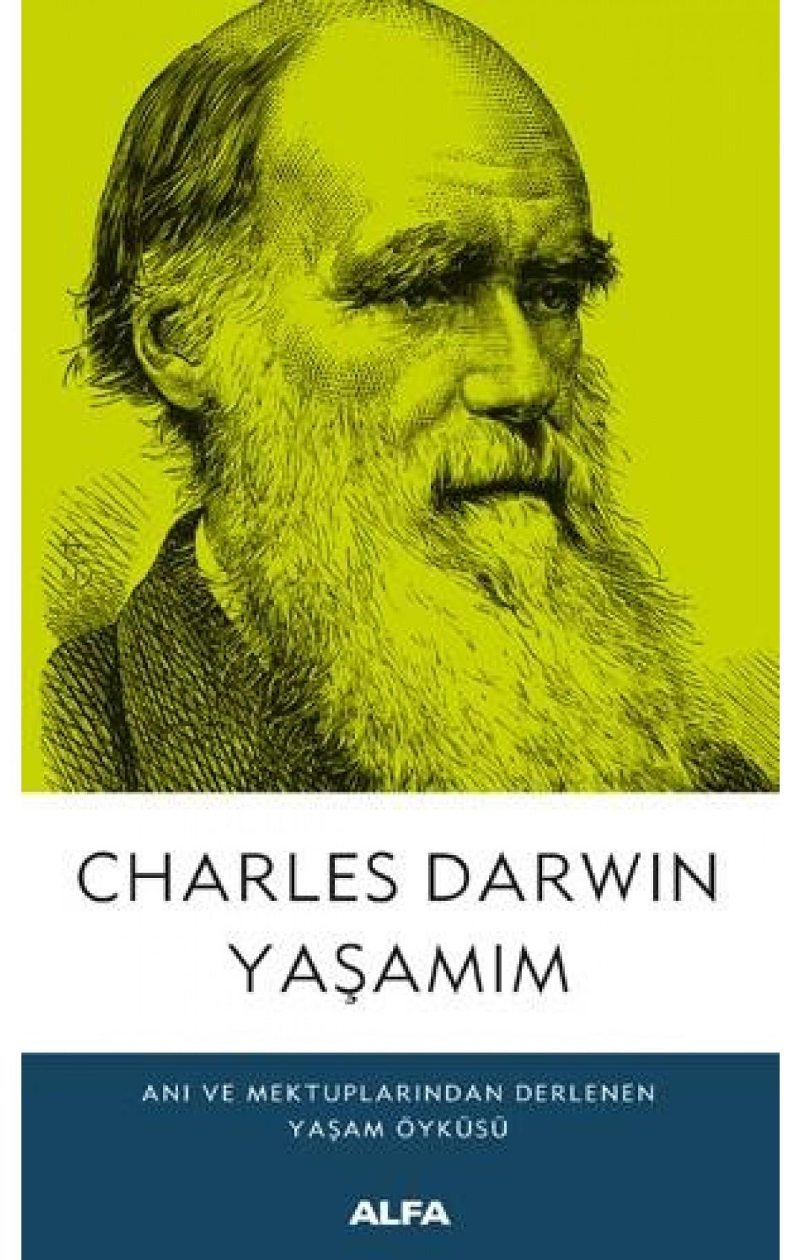 Charles Darwin Yaşamım