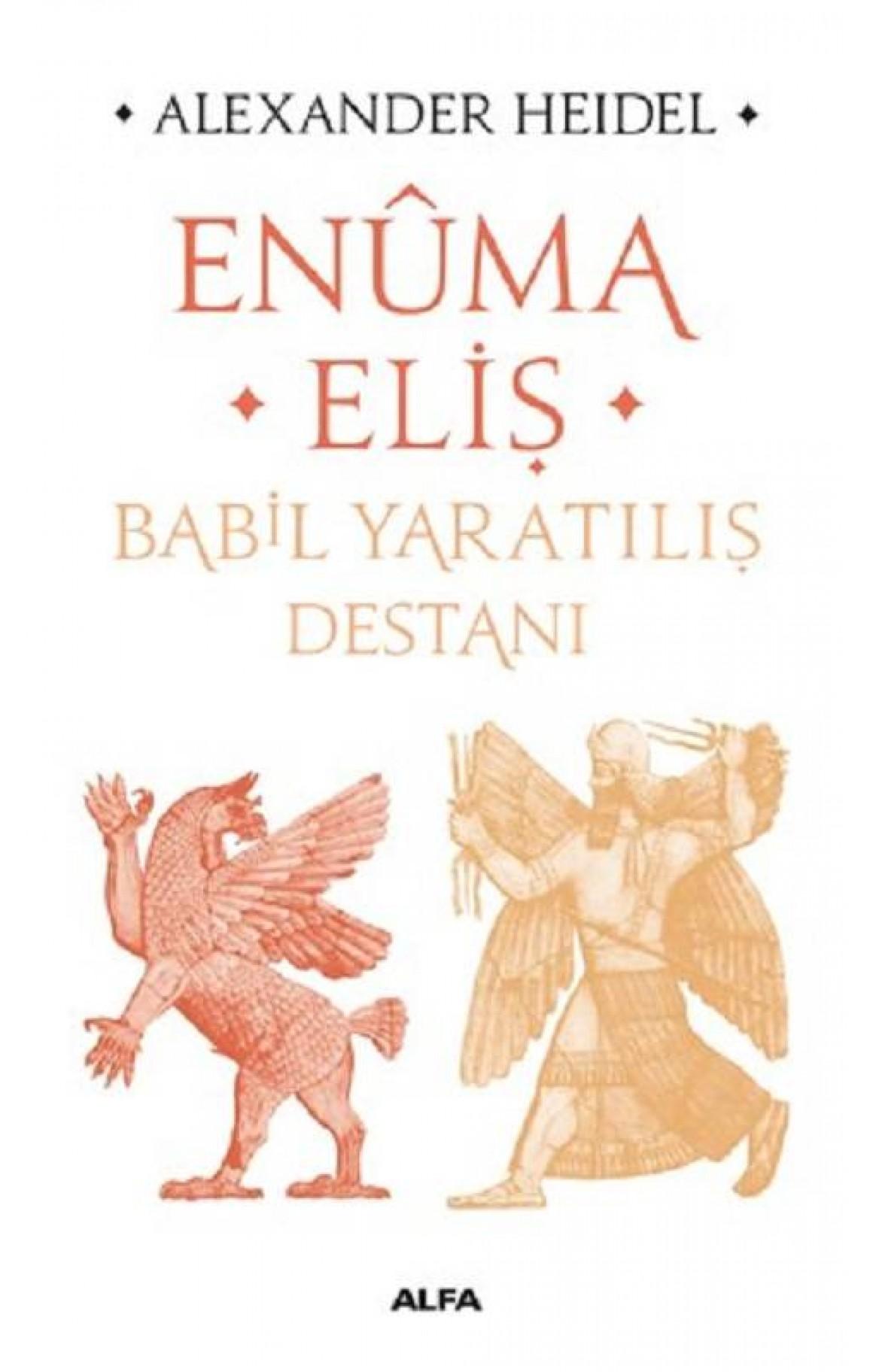 Enuma Eliş-Babil Yaratılış Destanı