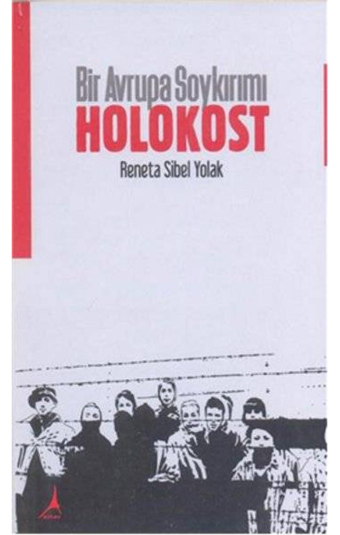 Bir Avrupa Soykırımı - Holokost