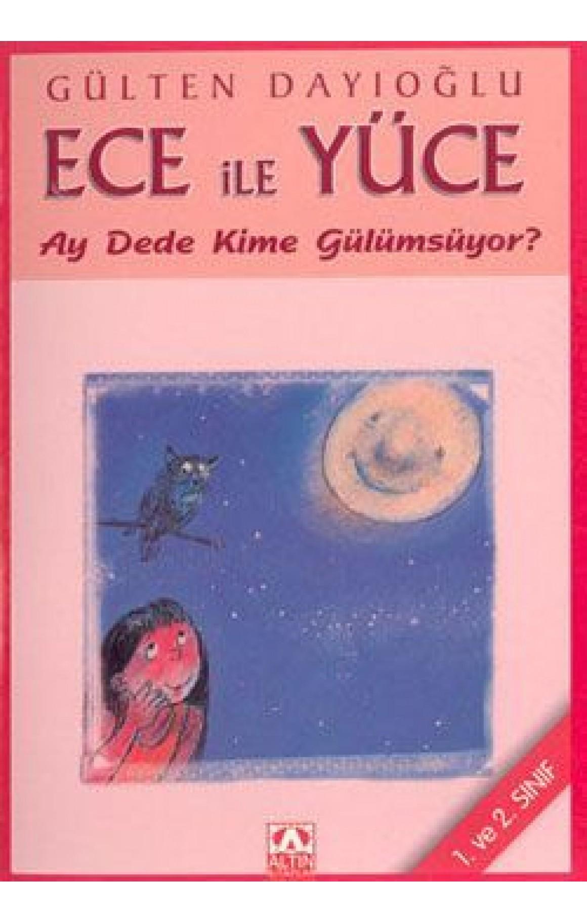 Ece ile Yüce-Ay Dede Kime Gülümsüyor?