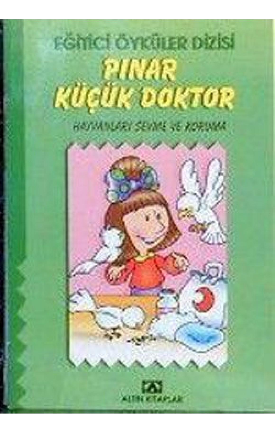 Eğitici Öyküler Dizisi - Pınar Küçük Veteriner