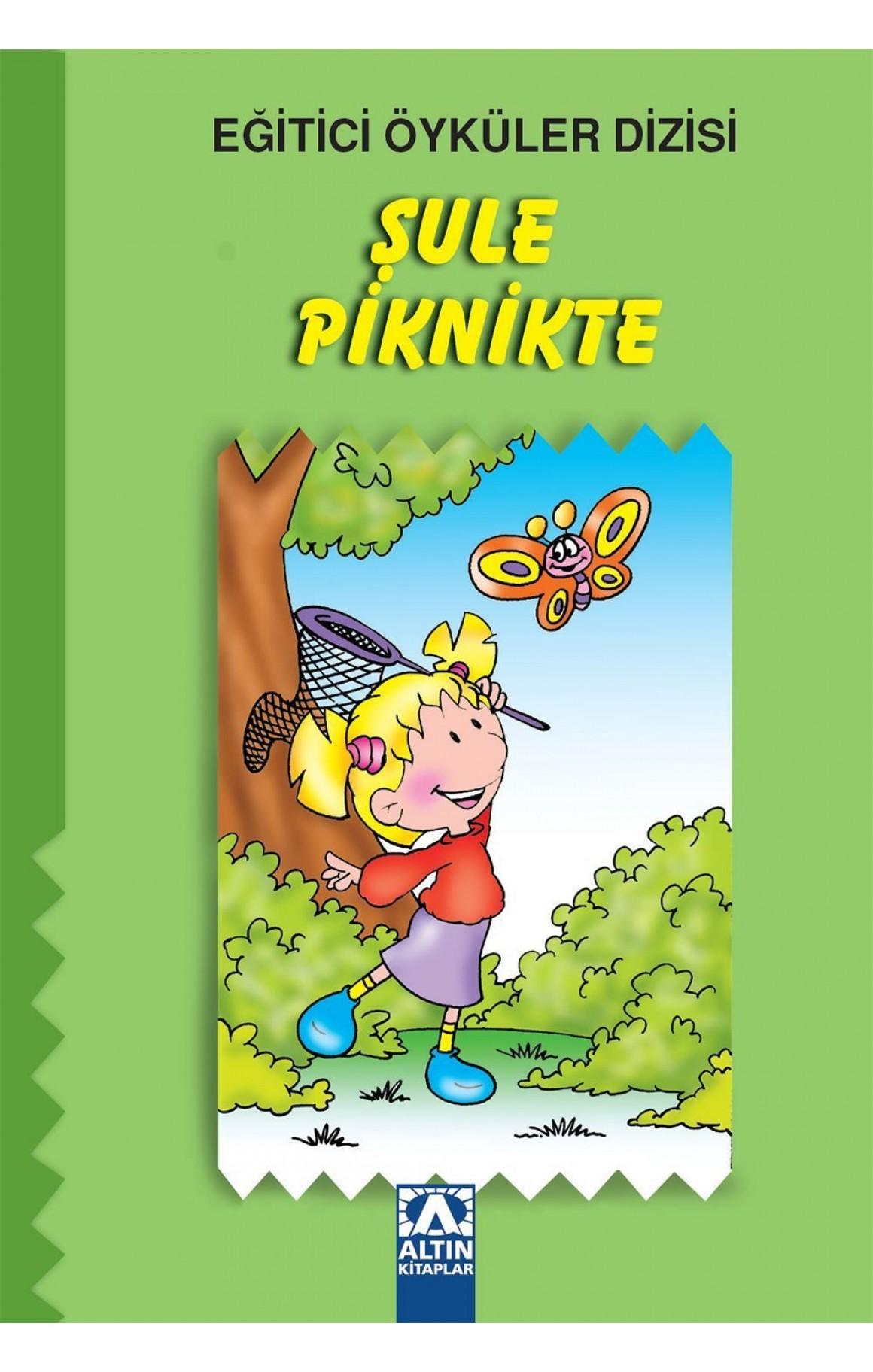 Eğitici Öyküler Dizisi - Şule Piknikte