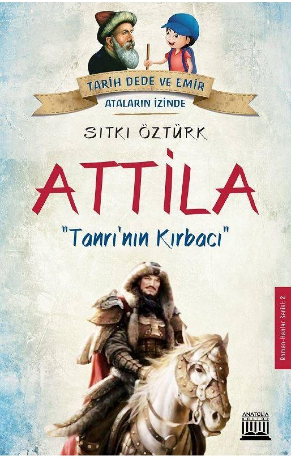 Attila-Tanrı'nın Kırbacı