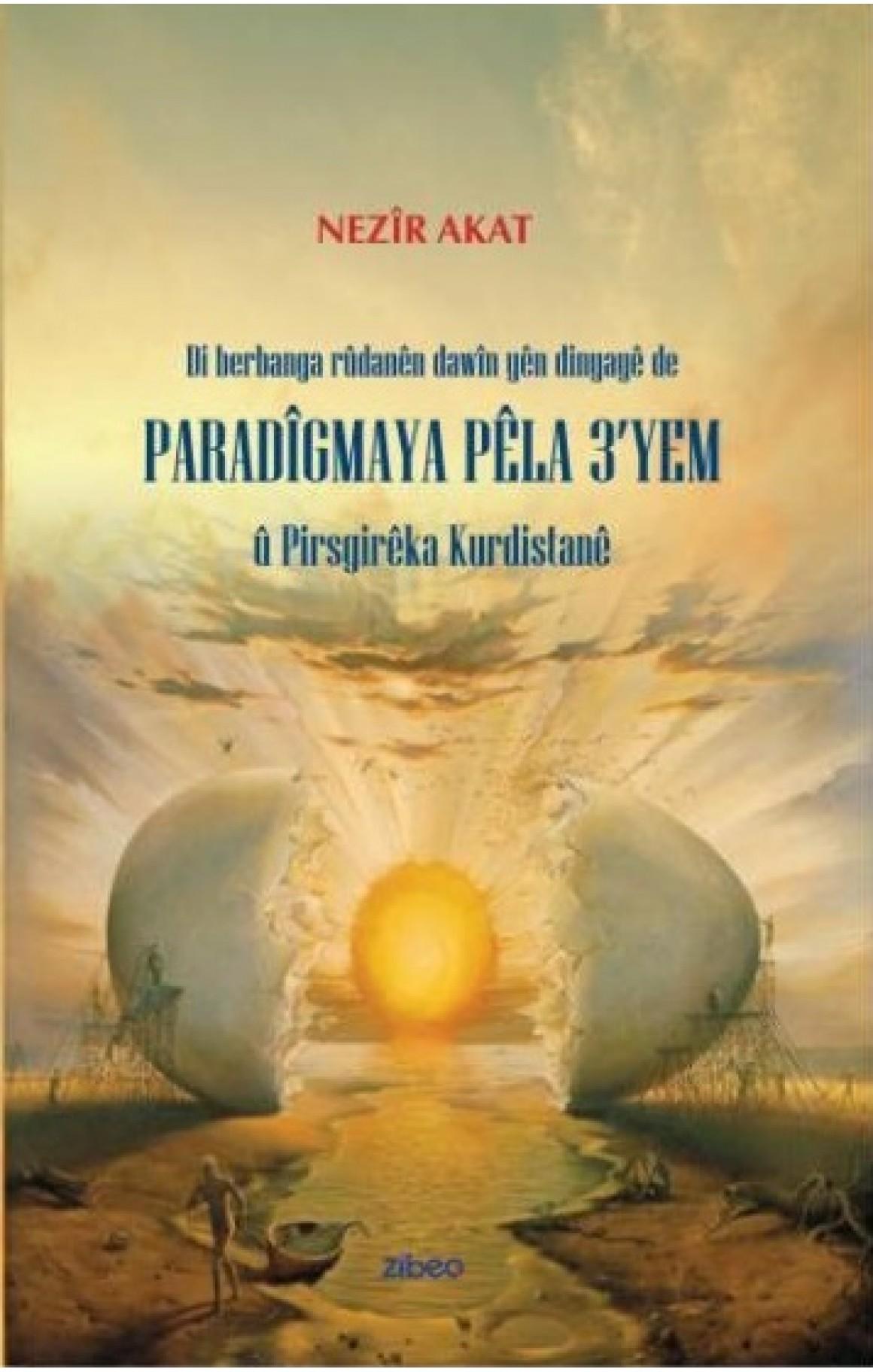Paradigmaya Pêla 3yem û Pirsgirêka Kurdistanê