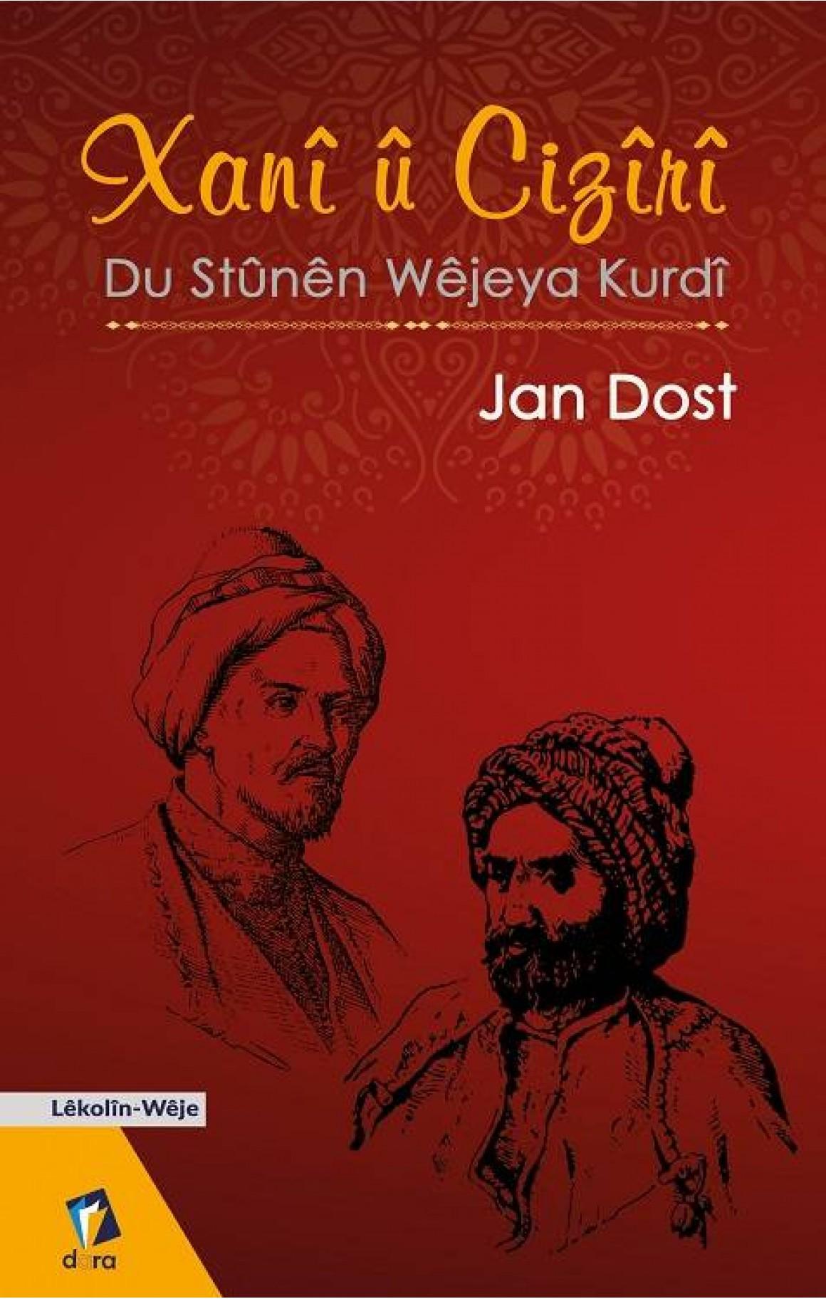 Xanî û Cizîrî - Du Stûnên Wêjeya Kurdî