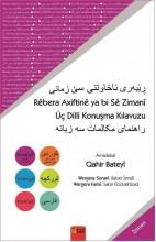 Rêbera Axivtina ya Bi Sê Zimanî (Kurdî (soranî-kurmancî), Tirkî, Farisî)