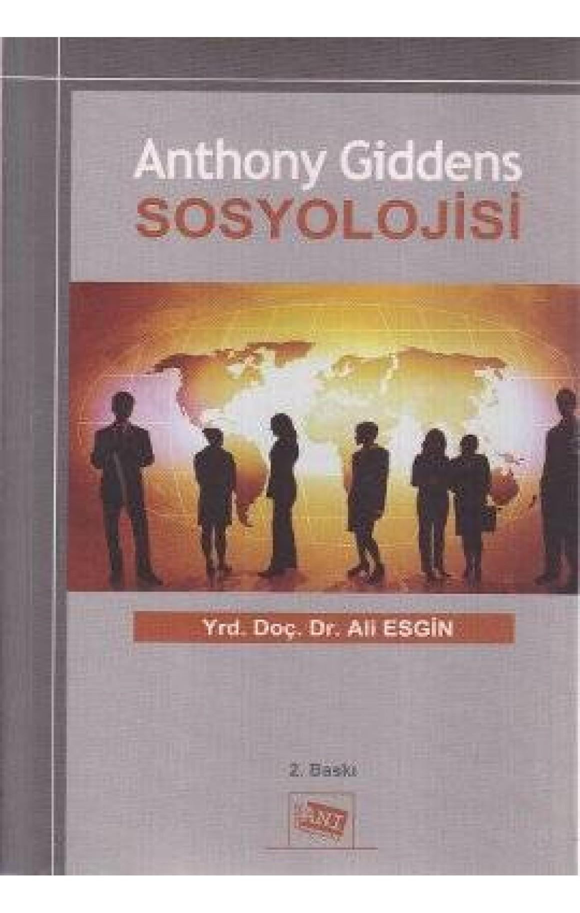 Anthony Giddens Sosyolojisi