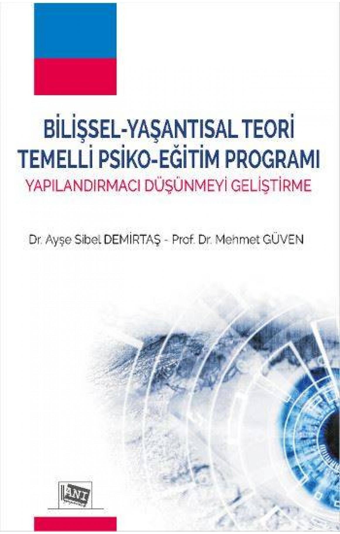 Bilişsel-Yaşantısal Teori Temelli Psiko-Eğitim Programı