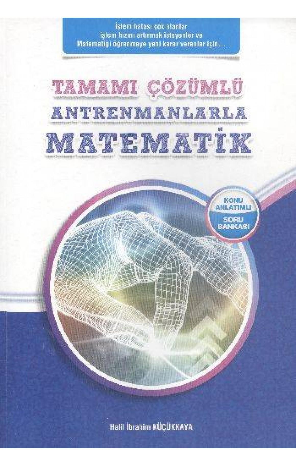 Antrenmanlarla Matematik Tamamı Çözümlü