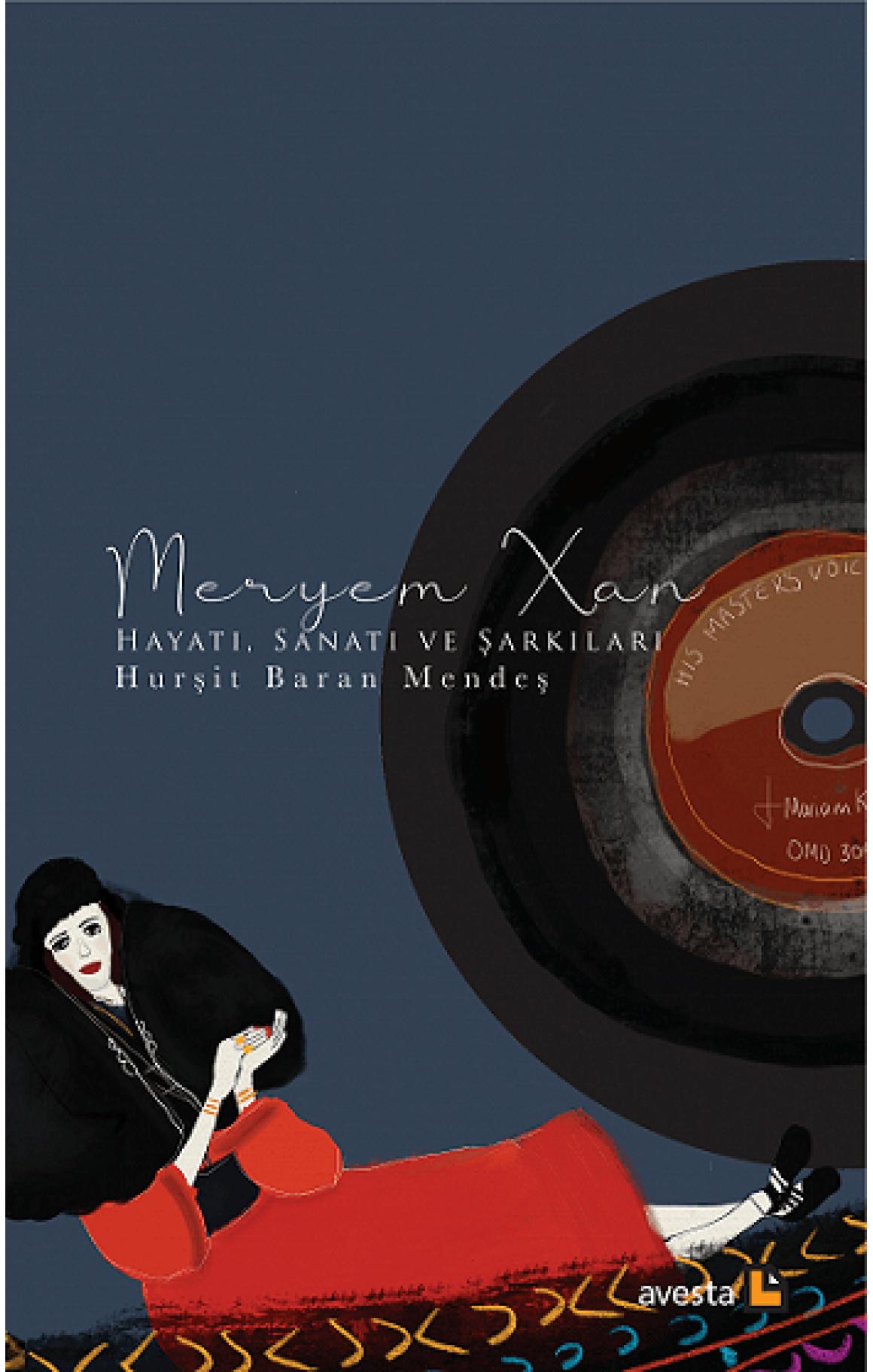 Meryem Xan Hayatı, Sanatı ve Şarkıları
