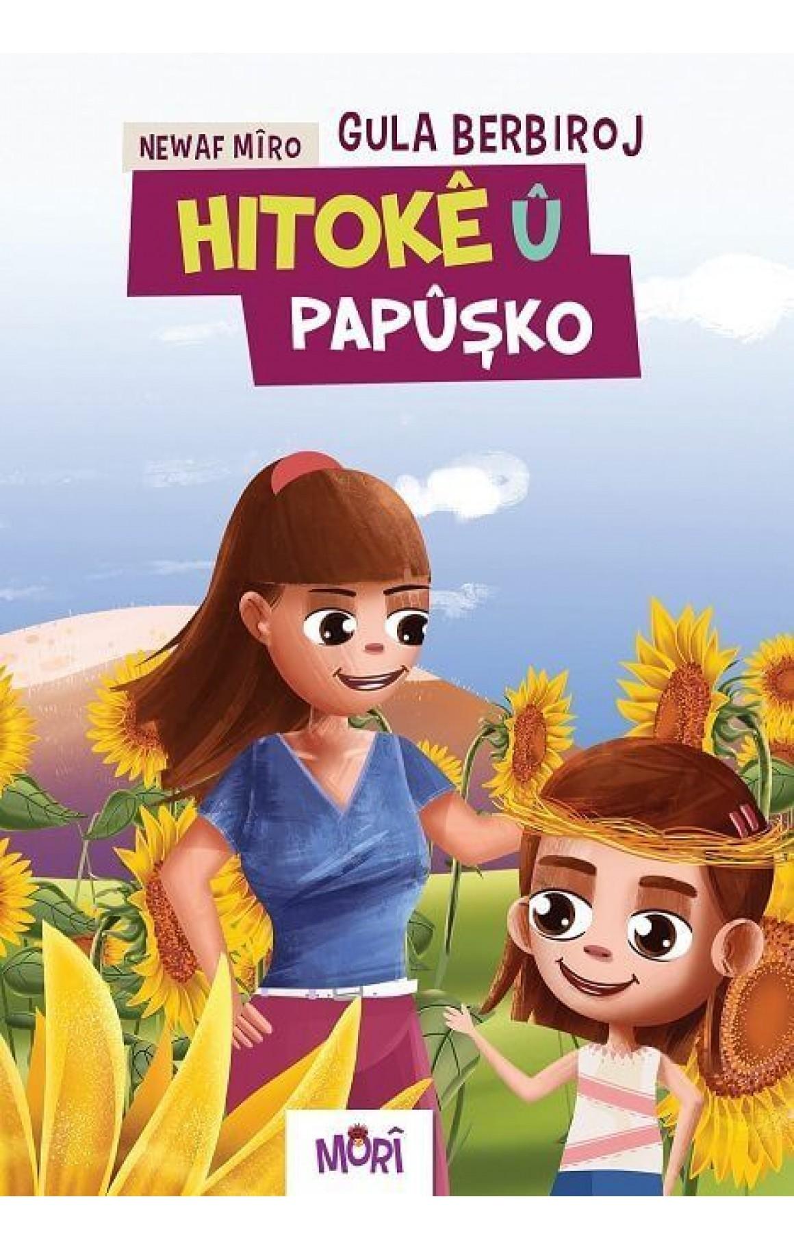 Hitokê û Papuşko - Gula Berbiroj