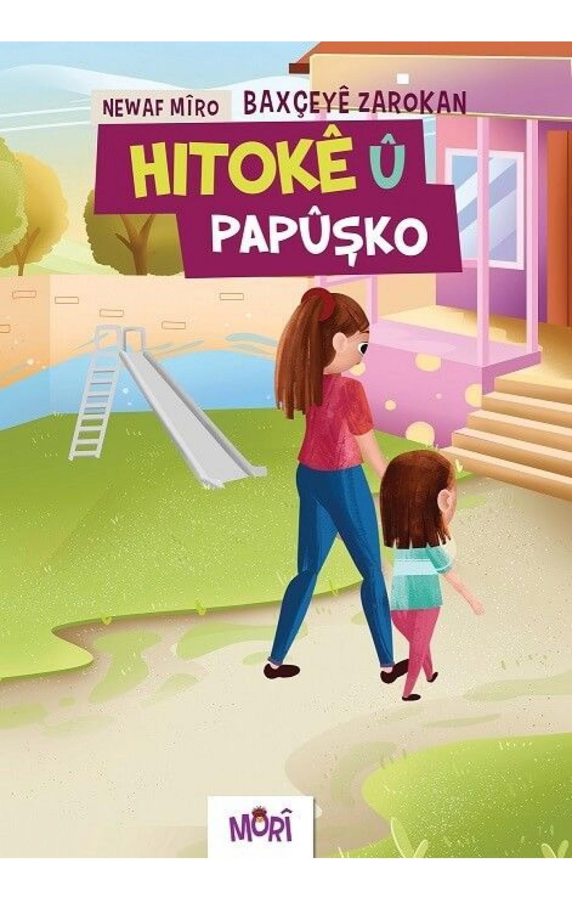 Hitokê û Papuşko - Baxçeyê Zarokan