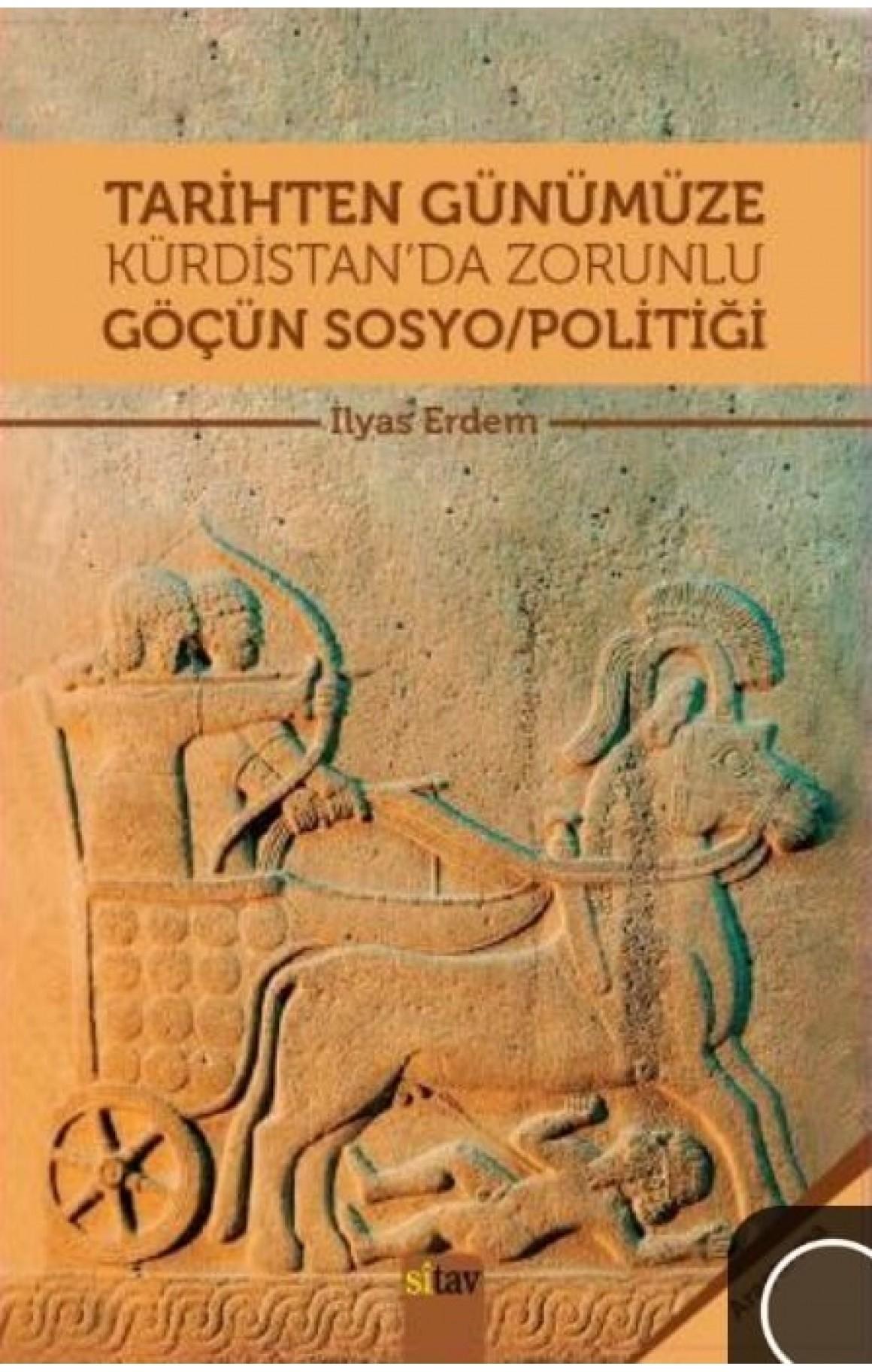 Tarihten Günümüze Kürdistan'da Zorunlu Göçün Sosyo/Politiği