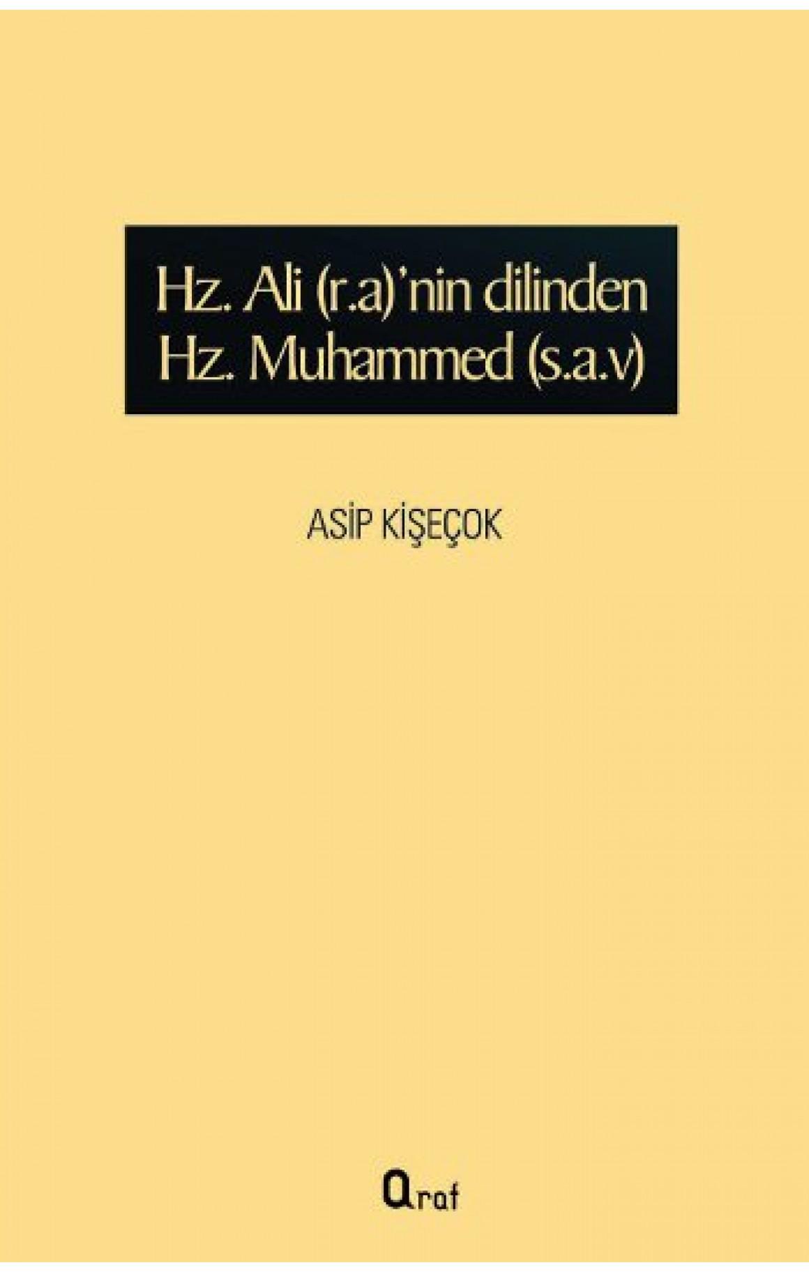Hz. Ali (r.a)nin dilinden Hz Muhammed (s.a.v)