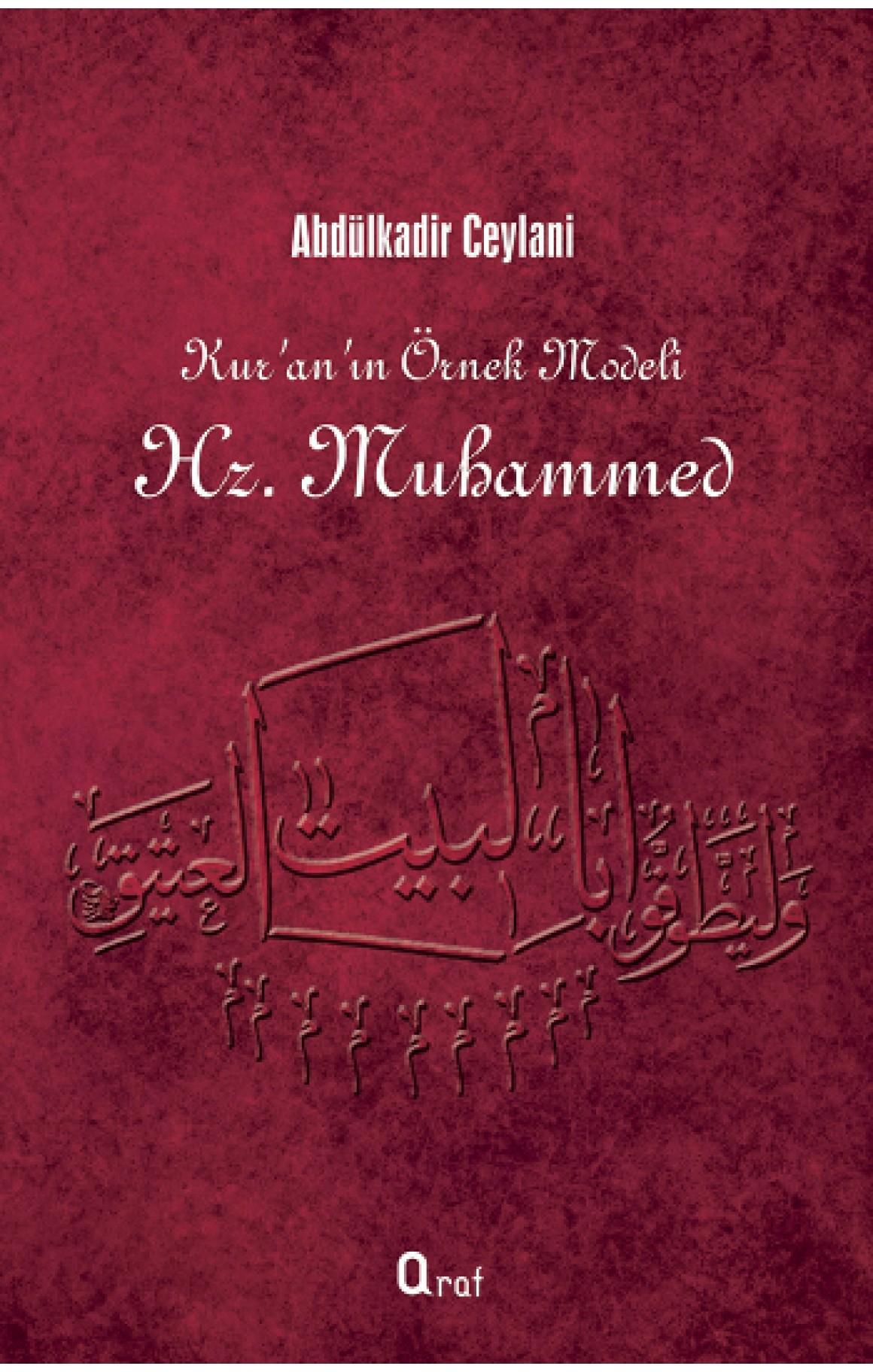 Kuranın Örnek Modeli Hz. Muhammed