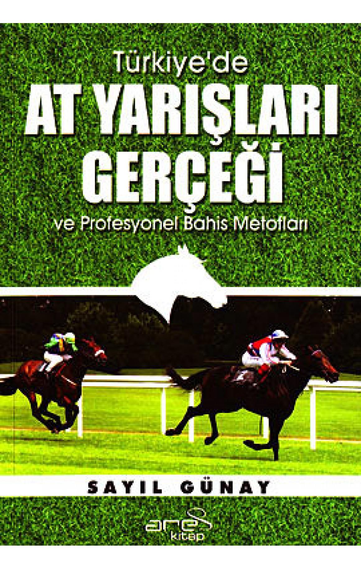 Türkiyede At Yarışları Gerçeği ve Profesyonel Bahis Metotları