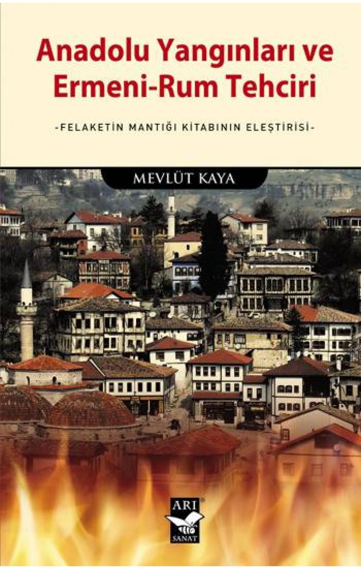 Anadolu Yangınları ve Ermeni-Rum Tehciri