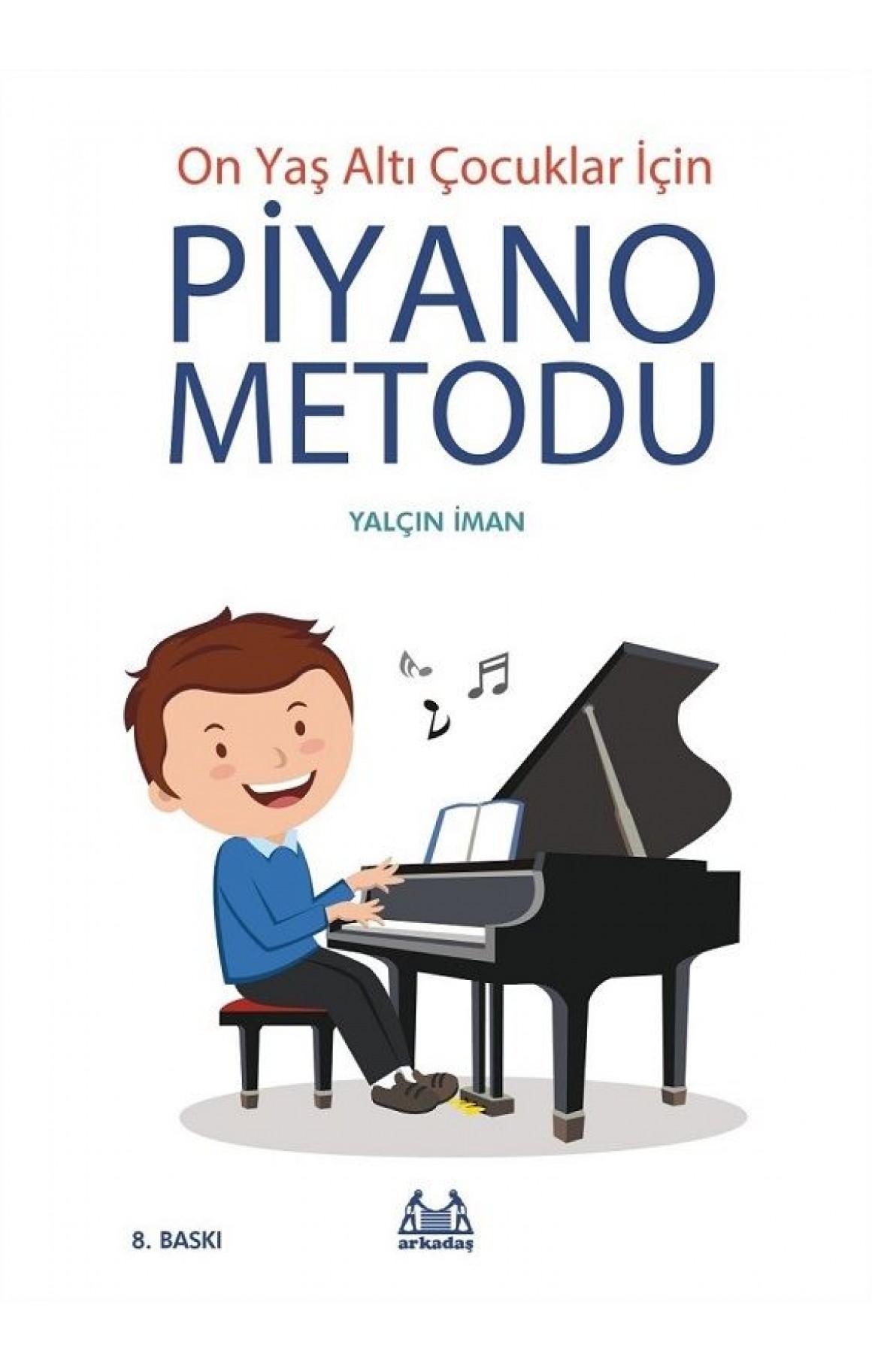 10 Yaş Altı Çocuklar İçin Piyano Metodu