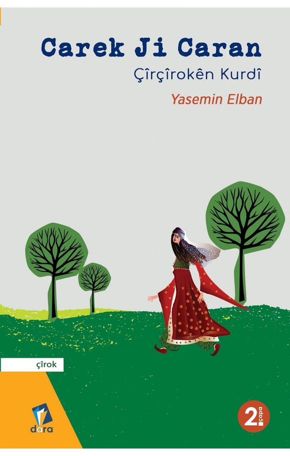 Carek Ji Caran - Çîrçîrokên Kurdî
