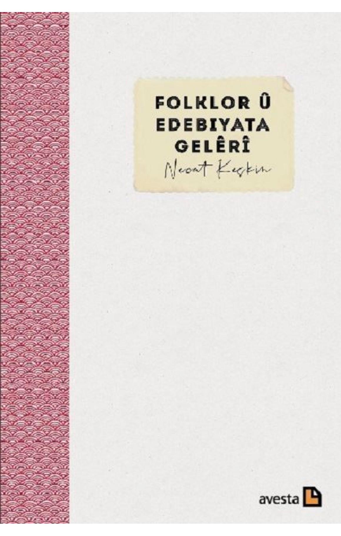Folklor ü Edebiyata Geleri