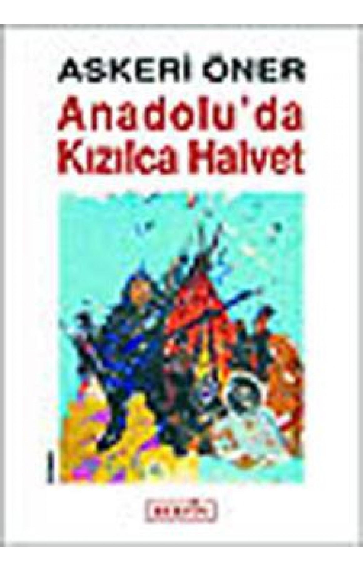 Anadoluda Kizilca Halvet