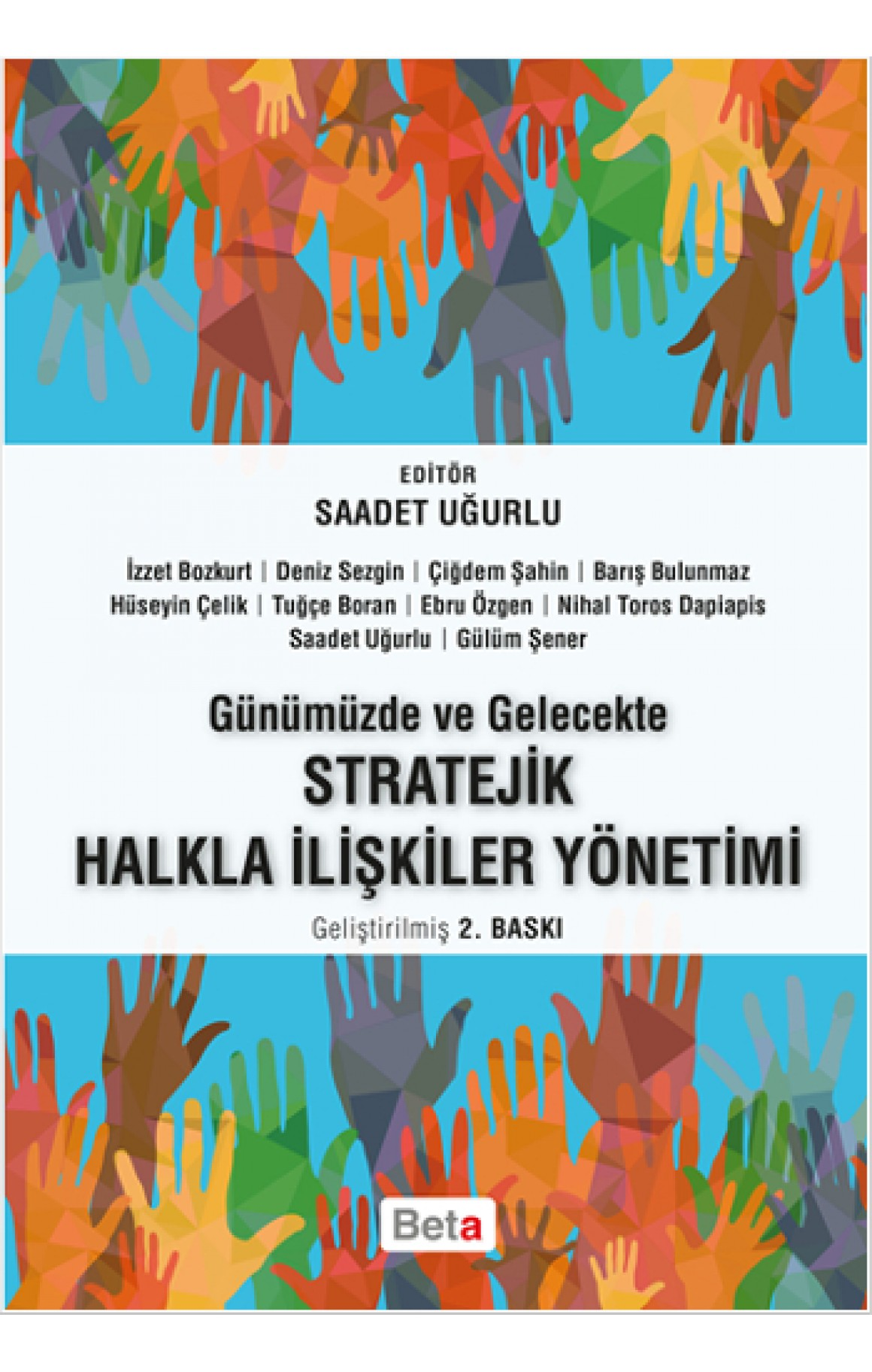 Günümüzde ve Gelecekte Stratejik Halkla İlişkiler Yönetimi