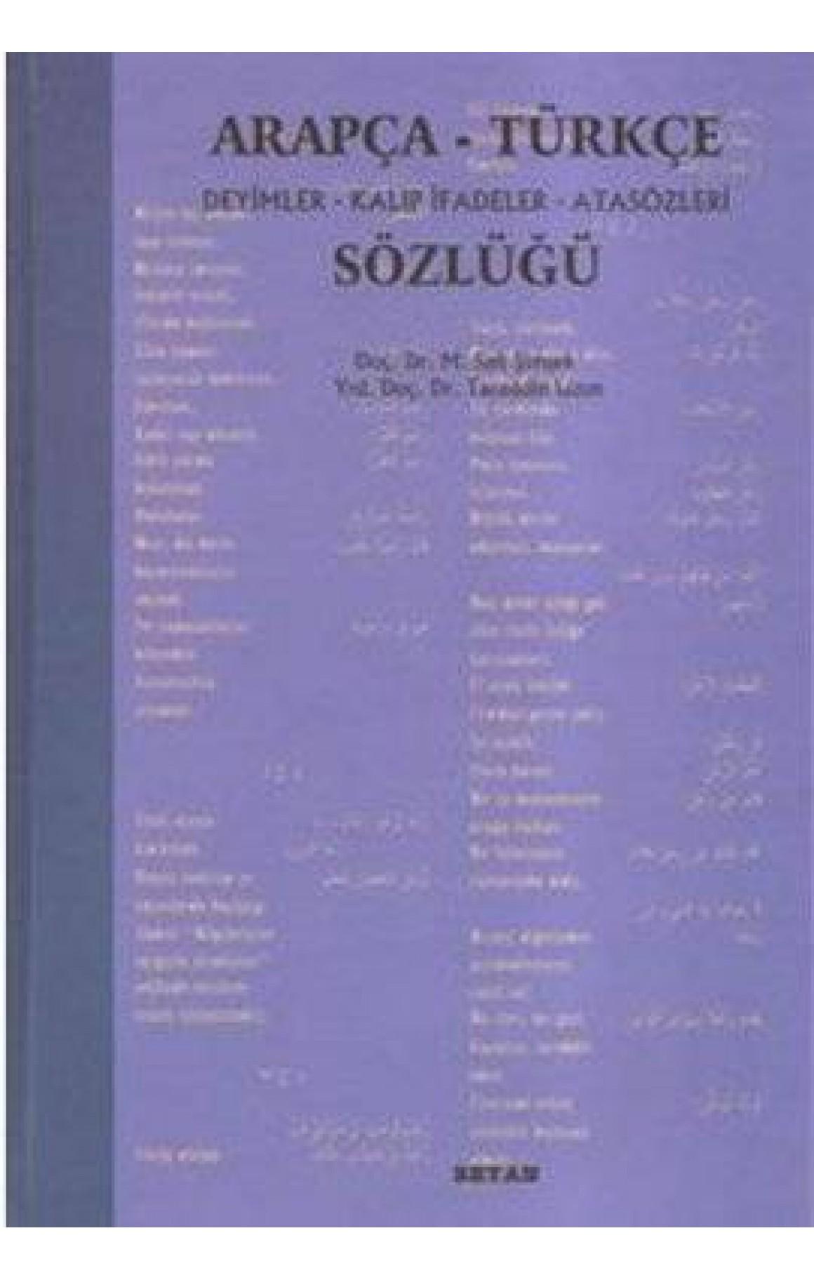 Arapça-Türkçe Deyimler Kalıp İfadeler Atasözleri Sözlüğü