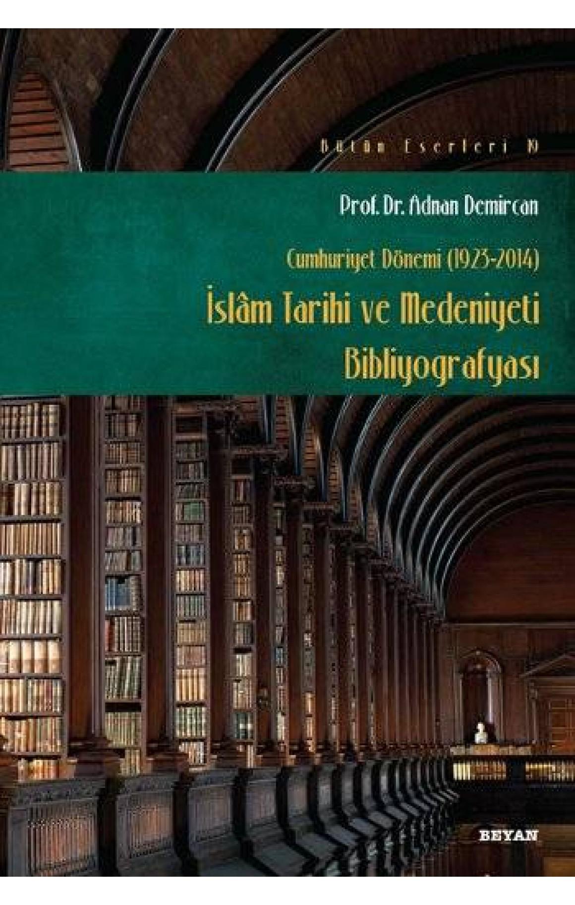 İslam Tarihi Kültür ve Medeniyeti Bibliyografisi