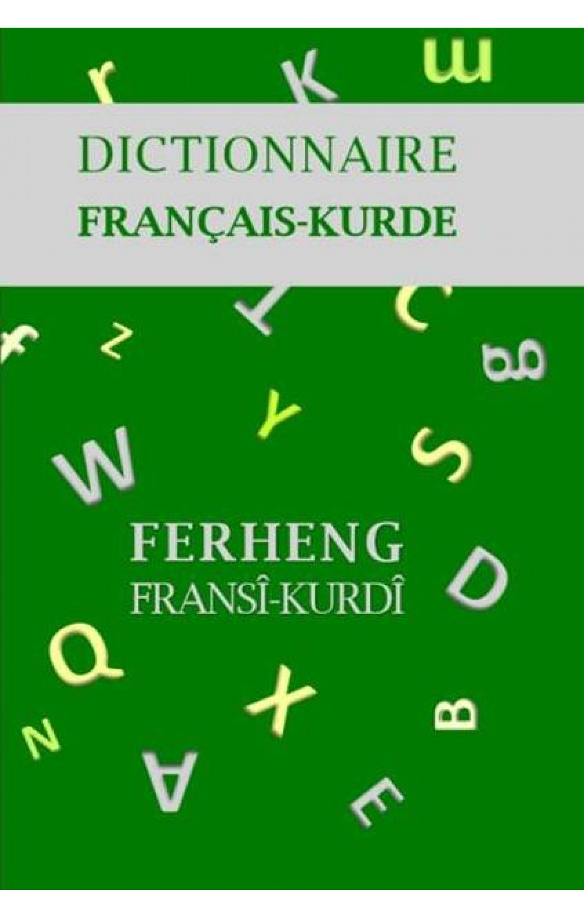 Ferhenga Fransî - Kurdî (DEFOLU)