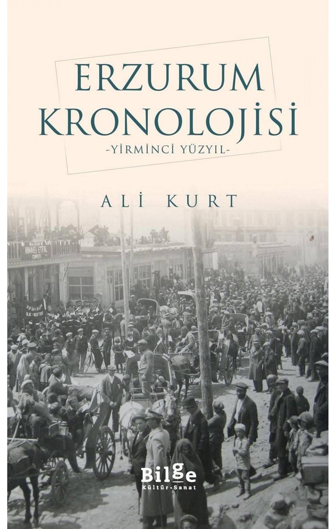 Erzurum Kronolojisi-Yirminci Yüzyıl