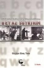 Türkiye'nin Asimilasyon ve Dilkırım Politikaları Beyaz Soykırım