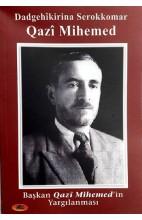 Başkan Qazî Mihemed'in Yargılanması - Dadgehîkirina Serokkomar Qazî Mihemed
