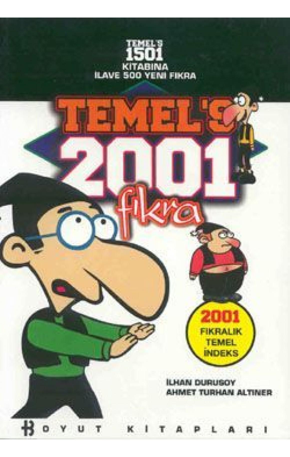 """Temel""""s 2001 Temel Fıkra"""