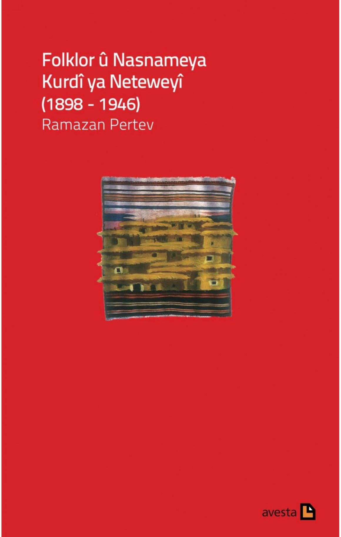 Folklor û Nasnameya Kurdî ya Neteweyî (1898 - 1946)