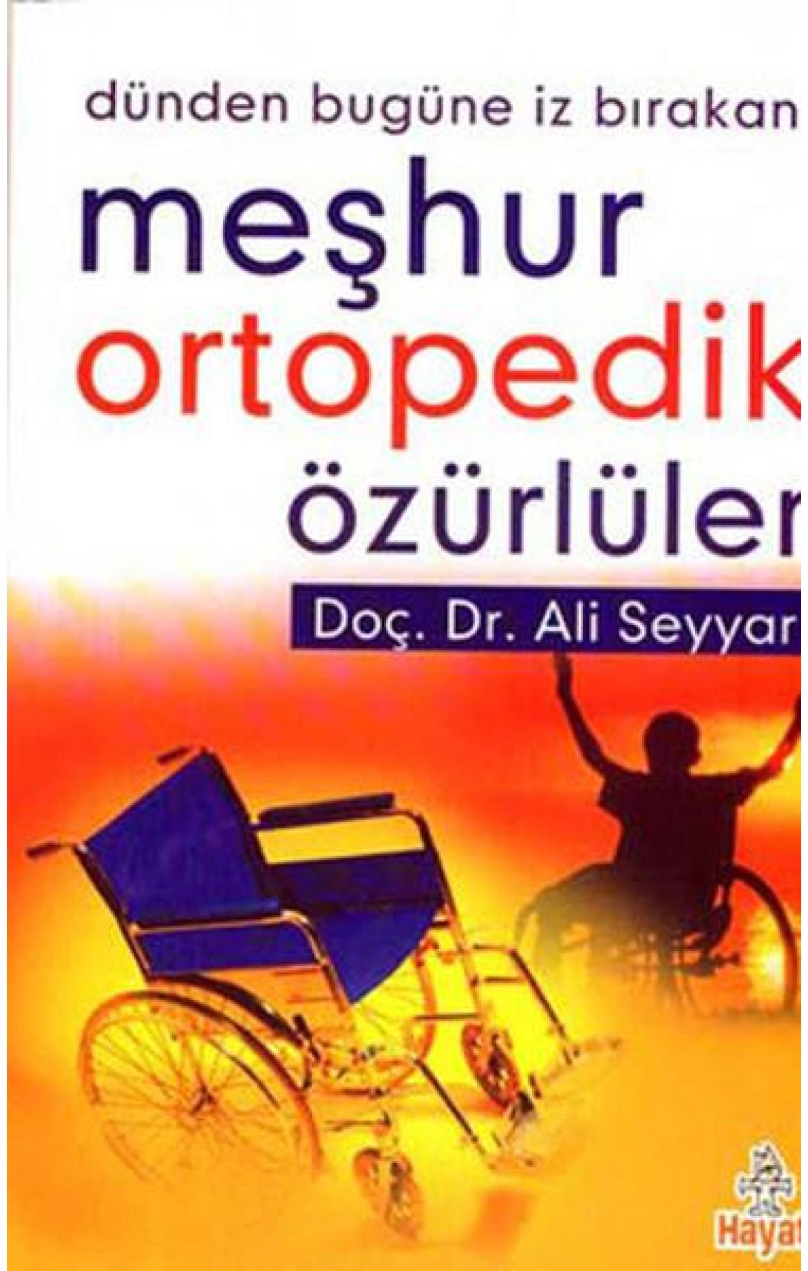 Meşhur Ortopedik Özürlüler