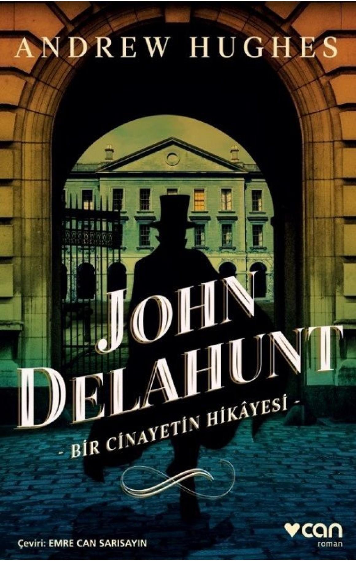 John Delahunt-Bir Cinayetin Hikayesi