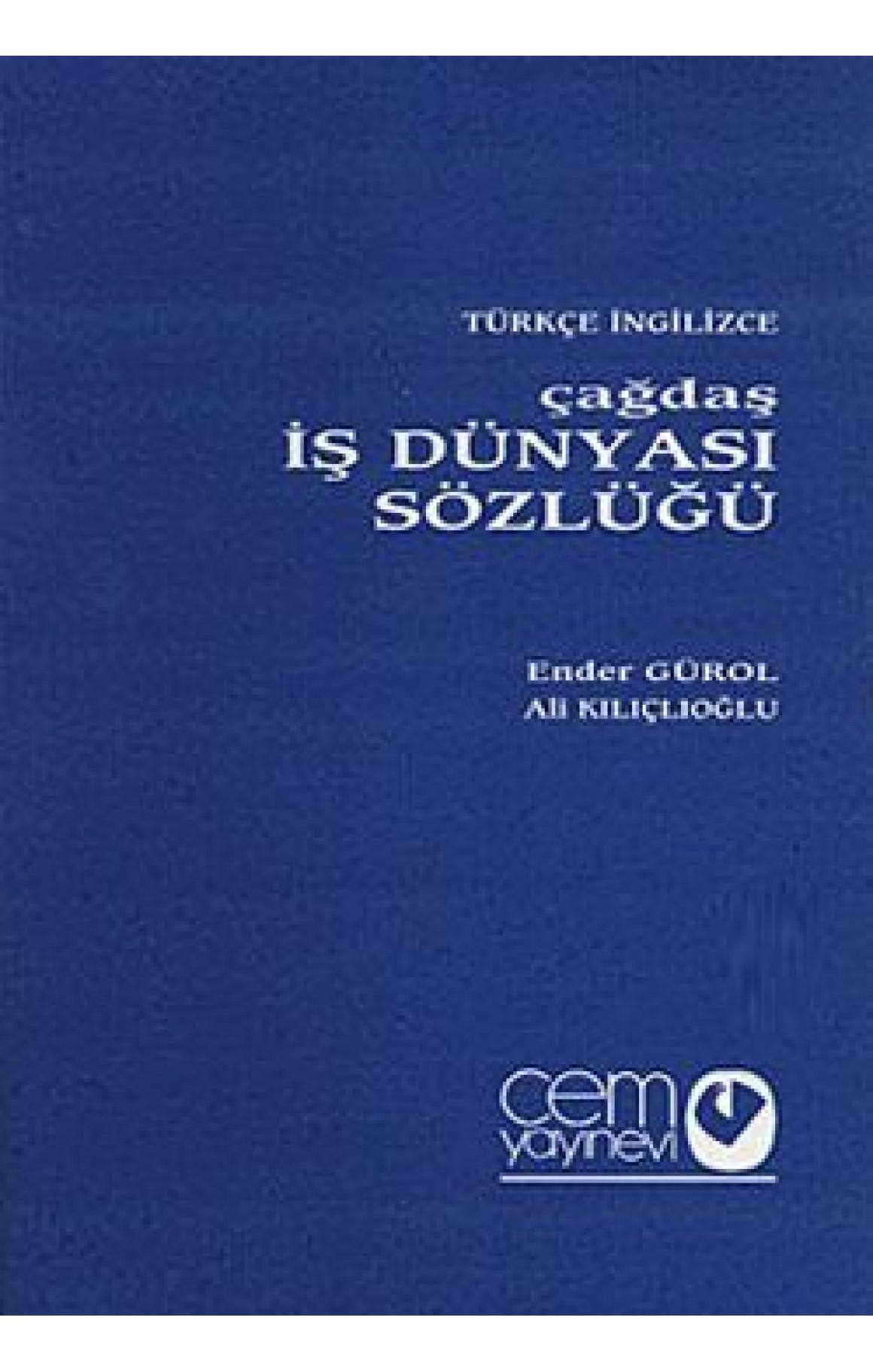 Çağdaş İş Dünyası Sözlüğü (3 Cilt) Türkçe-İngilizce - İngilizce-Türkçe