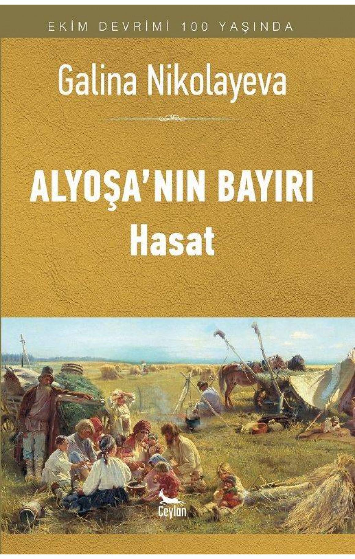 Alyoşa'nın Bayırı Hasat