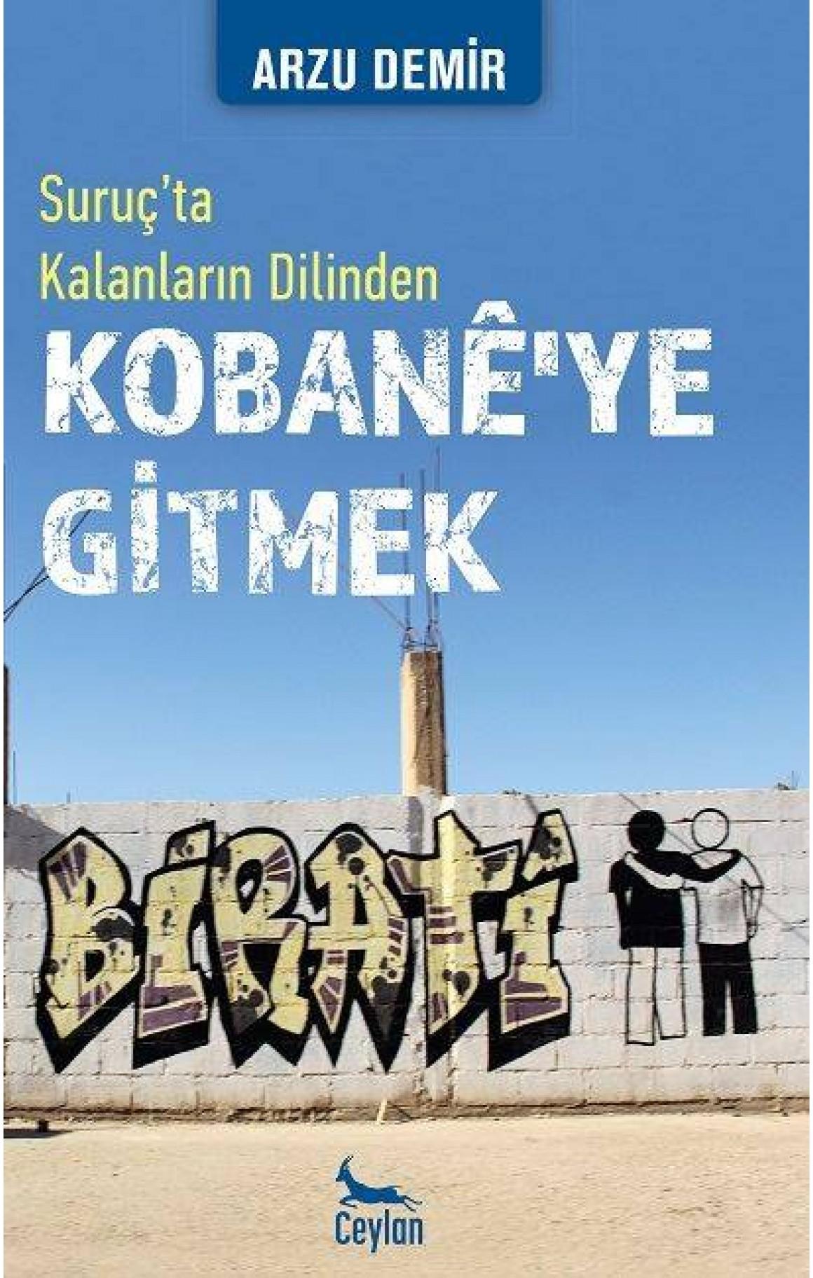 Kobanê'ye Gitmek