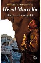 Kobanê'de Bir İtalyan Savaşçı - Heval Marcello