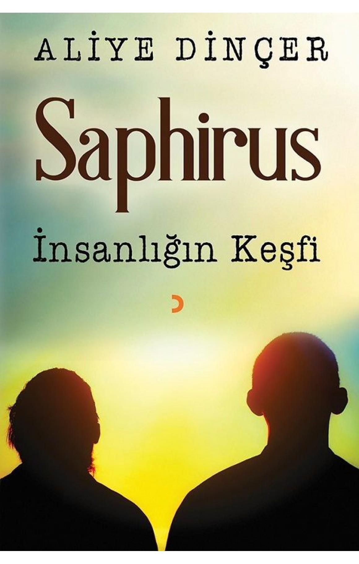 Saphirus-İnsanlığın Keşfi