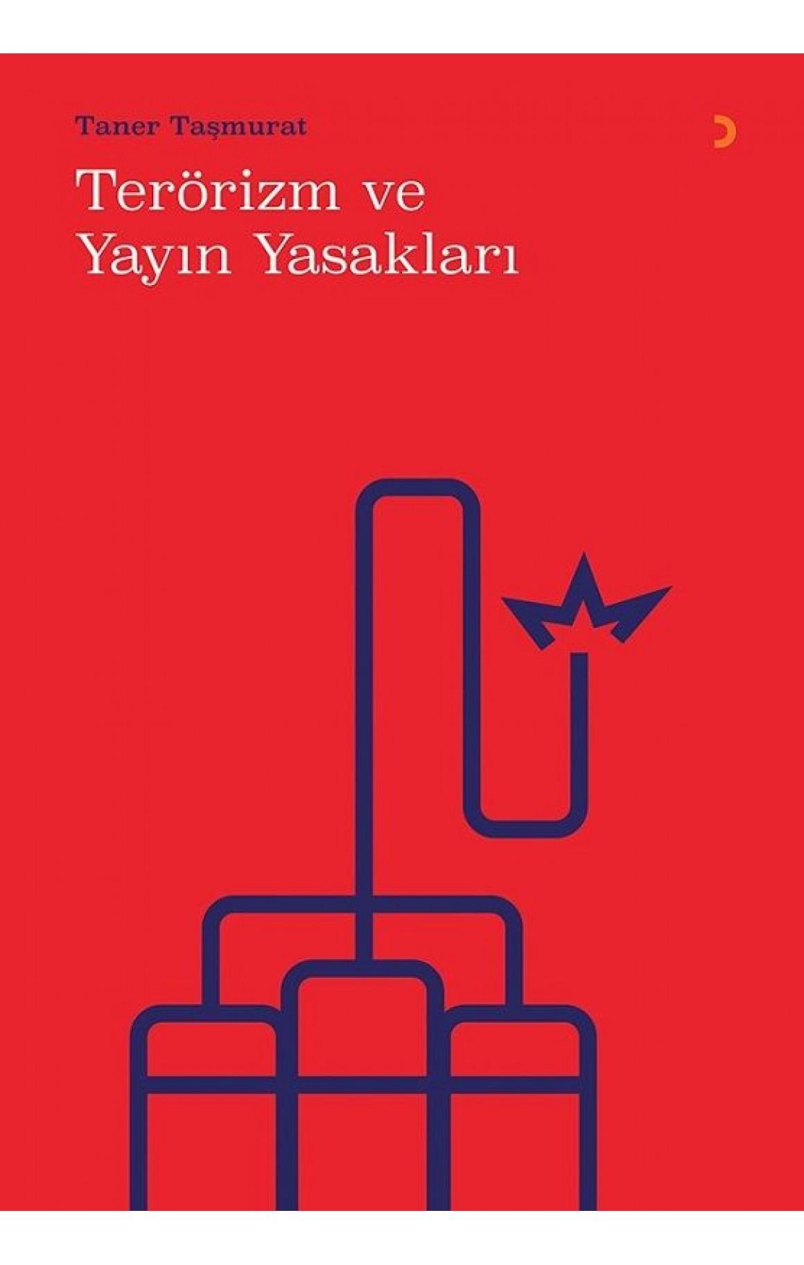 Terörizm ve Yayın Yasakları