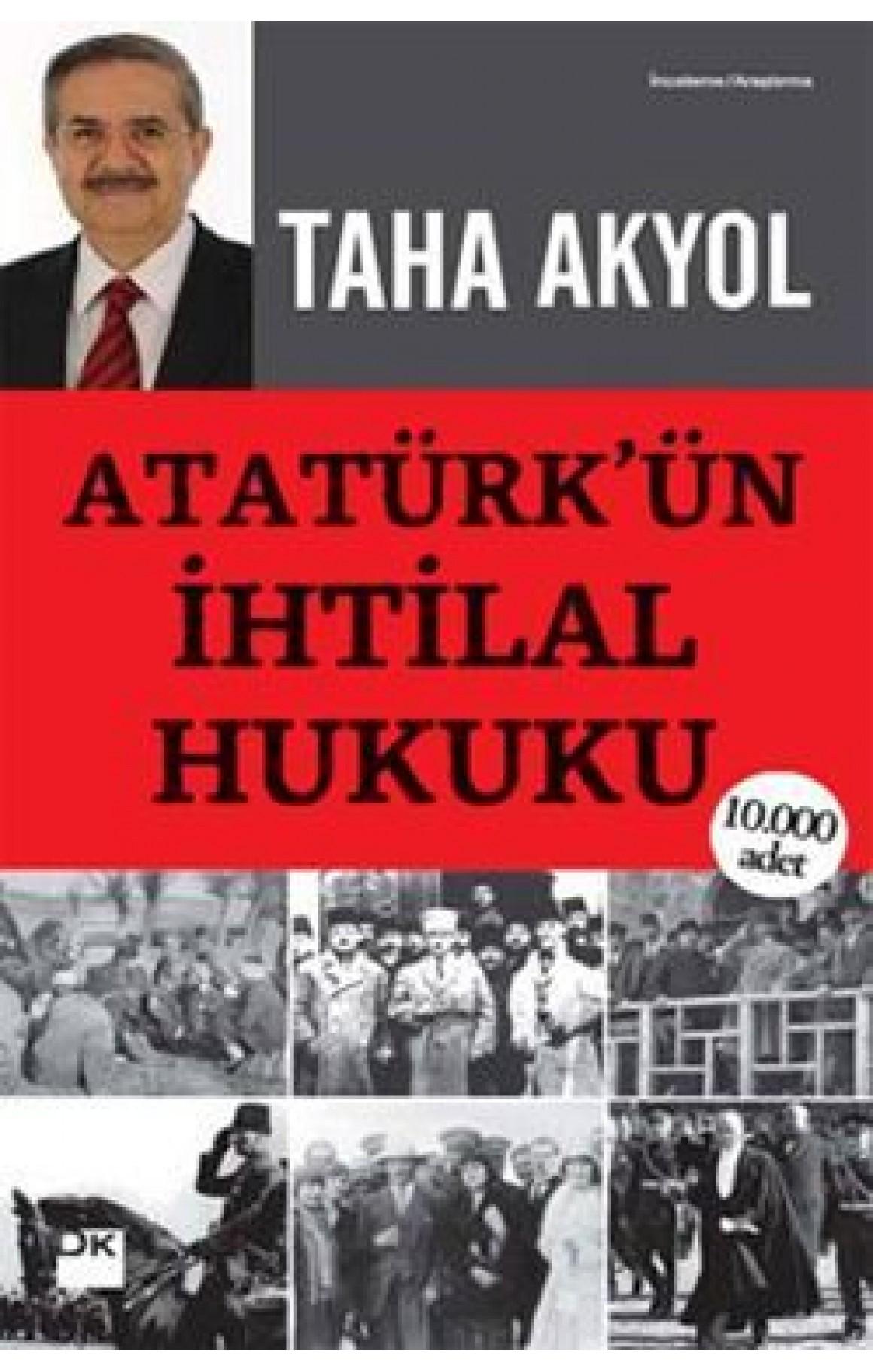 Atatürkün İhtilal Hukuku