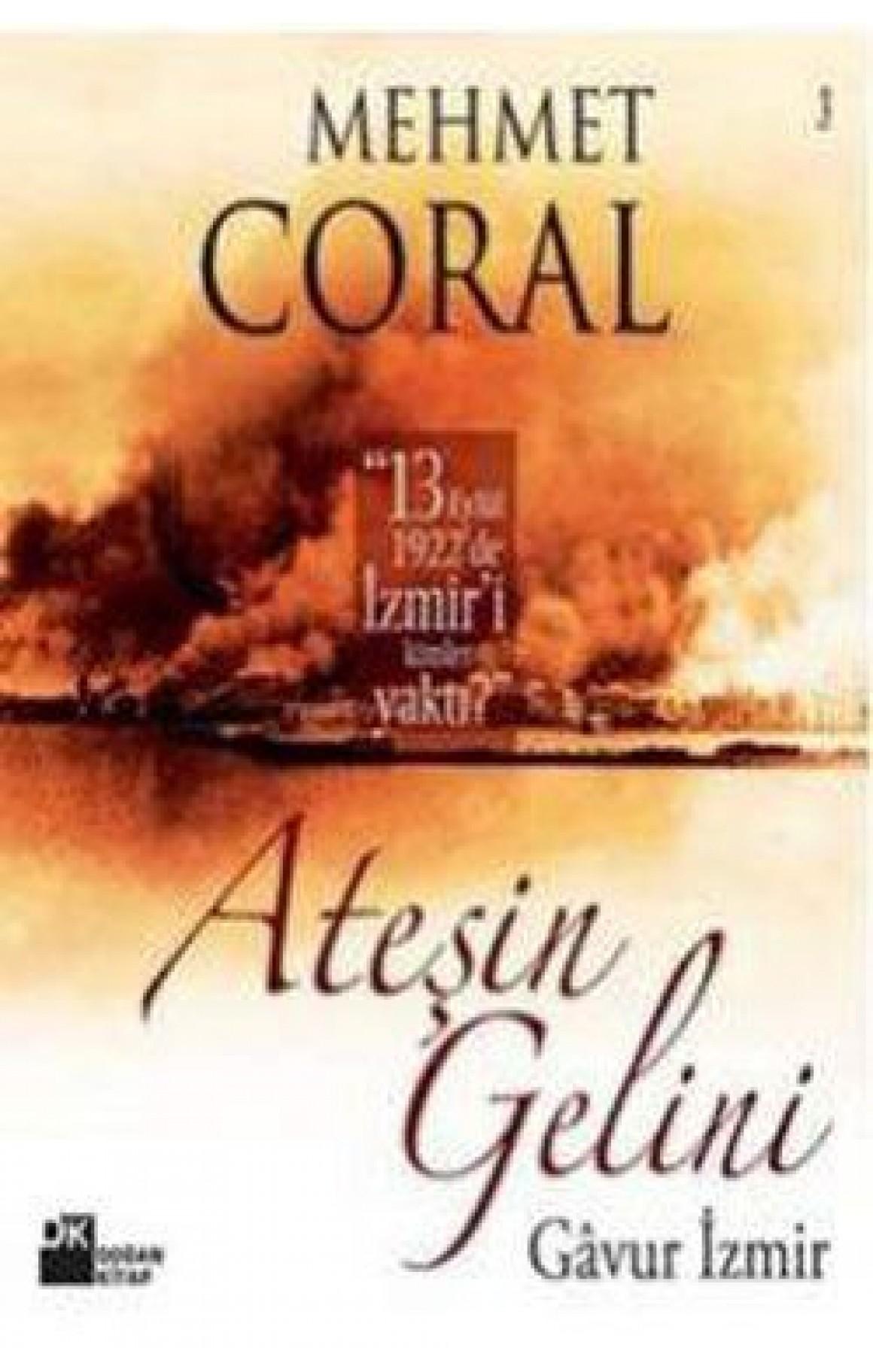 Ateşin Gelini-Gavur İzmir