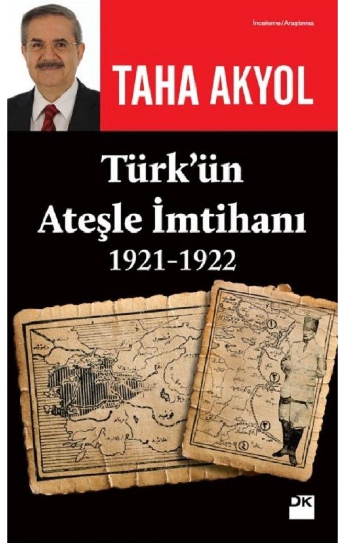 Türkün Ateşle İmtihanı 1921-1922