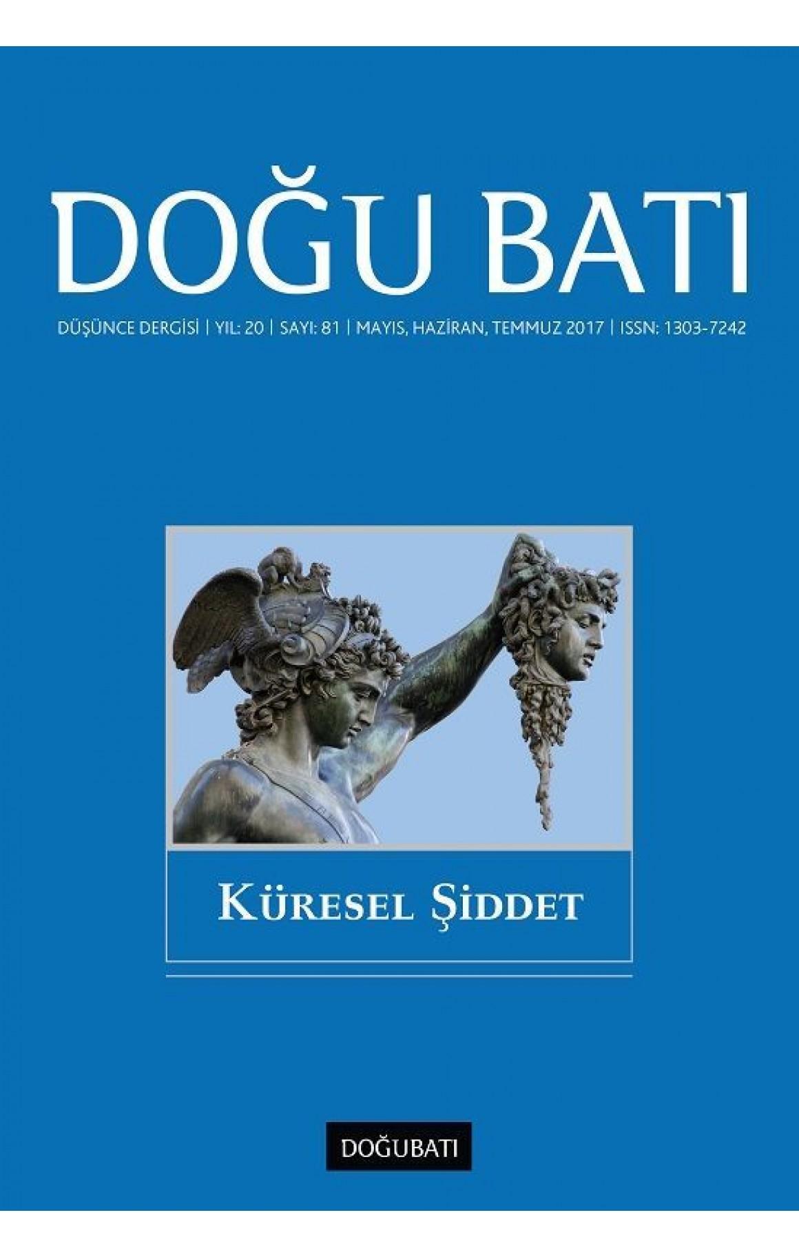 Doğu Batı Dergisi Sayı 81-Küresel Şiddet