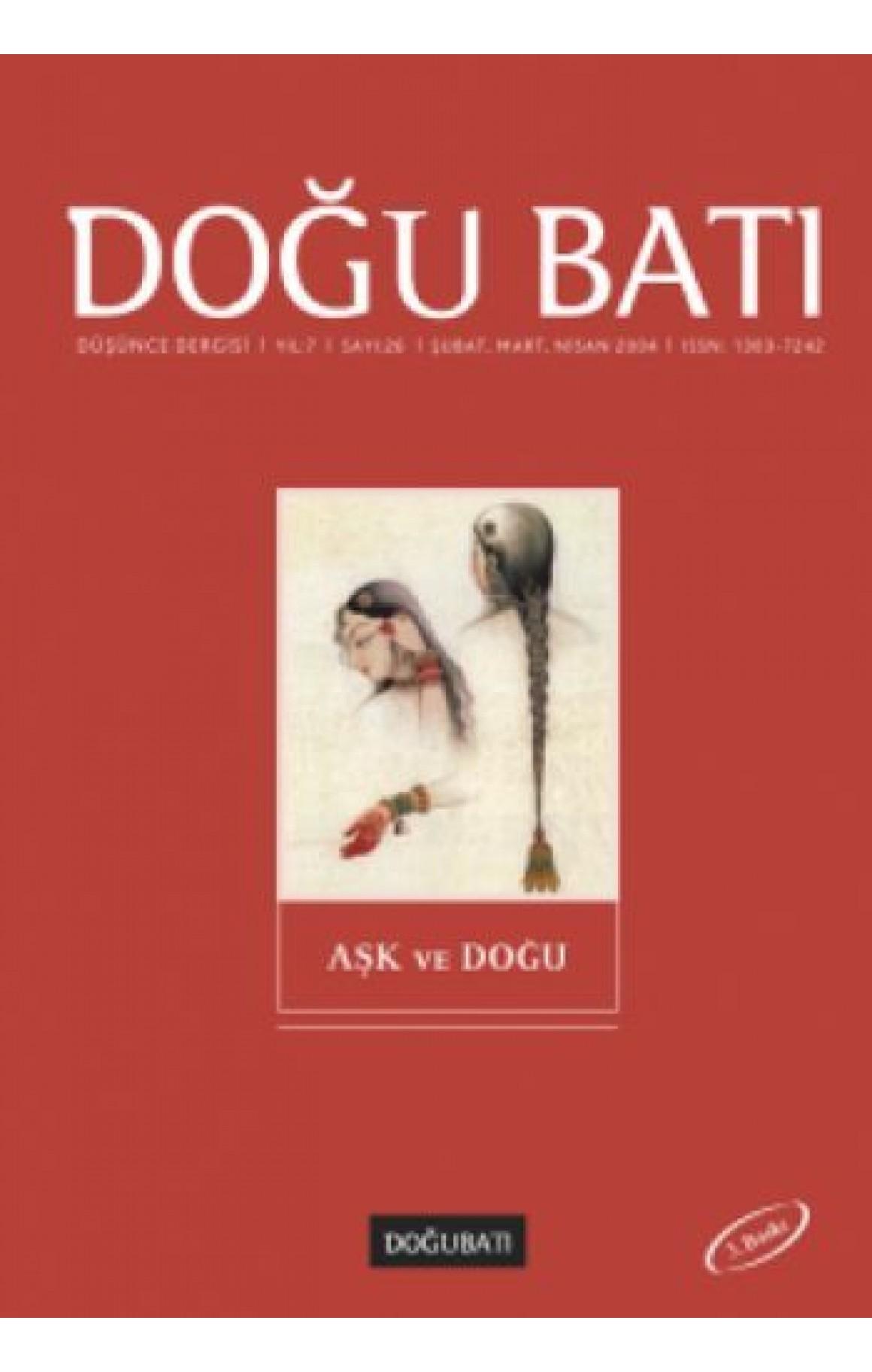 Doğu Batı Düşünce Dergisi Sayı: 26 - Aşk ve Doğu