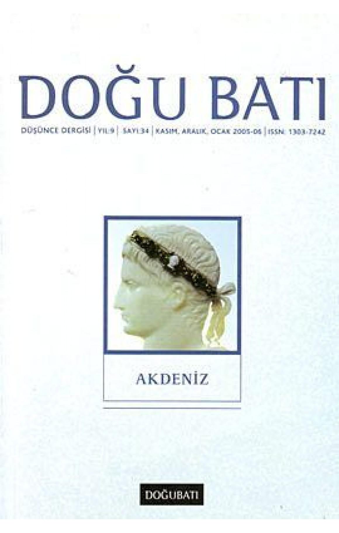 Doğu Batı Düşünce Dergisi Sayı: 34 - Akdeniz
